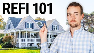 Mortgage Refinance Explained 2021: How To Refi Your Home!