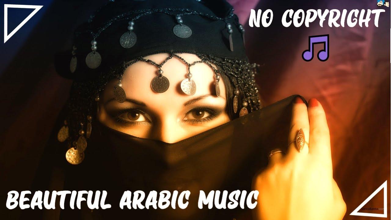 No Copyright Beautiful Arabic Music Arabic Instrumental Background Music 2020 Youtube
