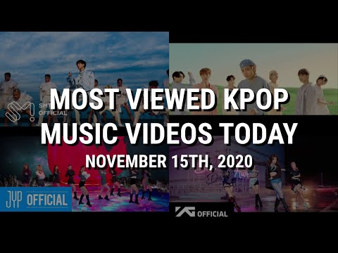 MOST VIEWED KPOP MUSIC VIDEOS TODAY (2020/11/15)