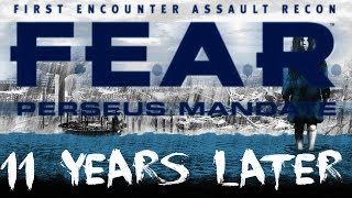 F.E.A.R. Perseus Mandate: 11 Years Later