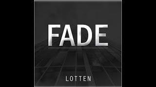 Adventure Club Fade Lotten Remix