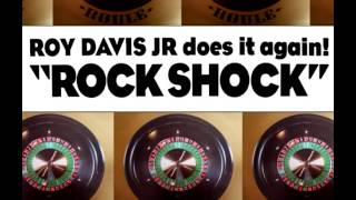 ROY DAVIS JR - ROCK SHOCK (THOMAS BANGALTER