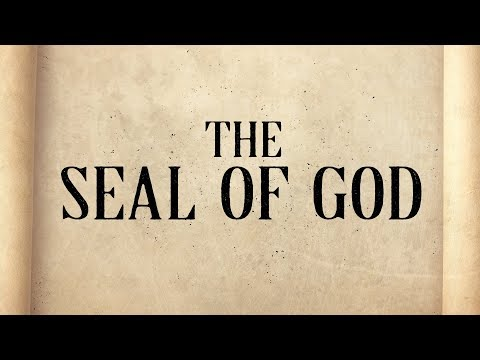 What Is The Seal Of God?