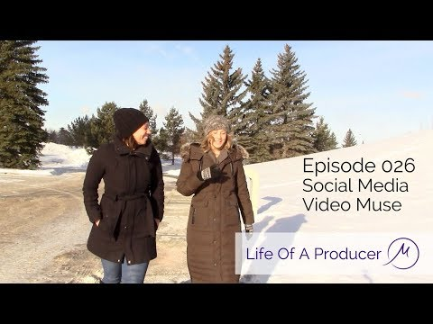 Life Of A Producer - Ep 026 - Social Media Video Muse