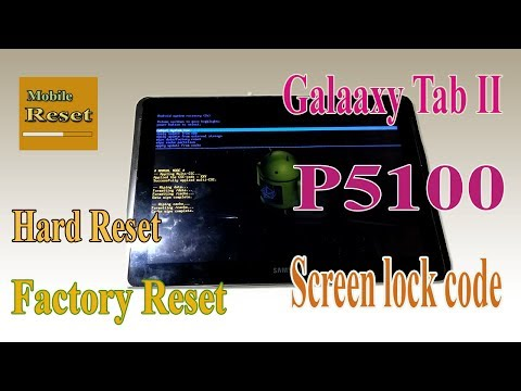 hard-reset-galaxy-tab-2-p5100-to-bypass-screen-lock.