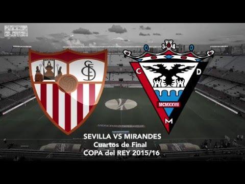 Sevilla 2 - 0 CD Mirandes, Goles y Resumen, Copa del Rey 2016 - YouTube