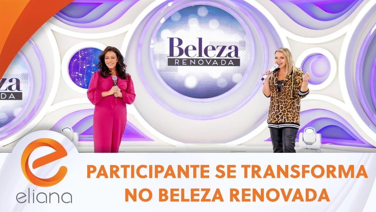 Participante se transforma no Beleza Renovada | Programa Eliana (02/08/20)