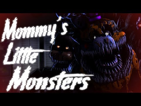 [SFM FNaF] Mommy's Little Monsters