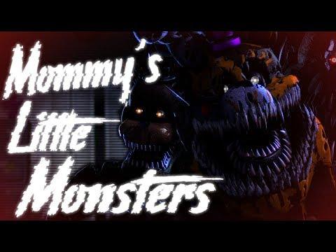 [sfm-fnaf]-mommy's-little-monsters