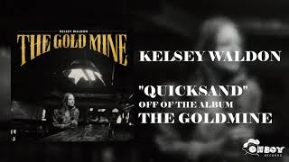 Gambar cover Kelsey Waldon - Quicksand - The Goldmine