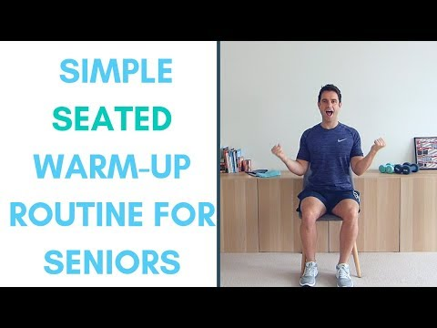 Seated Warm-Up Routine For Seniors   (Do before undertaking exercise)