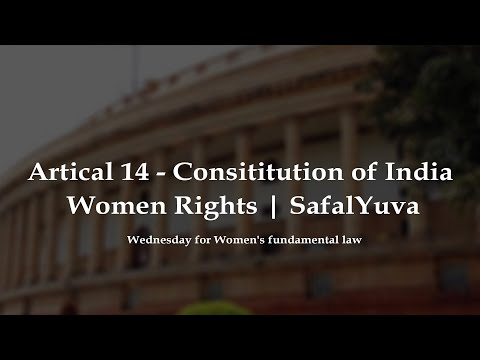 WWF | Wednesday for womens fundamental law | Artical14 Indian constitution | Women Rights |SafalYuva