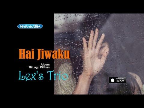 Lex's Trio - Hai Jiwaku (Official Video Lyric)
