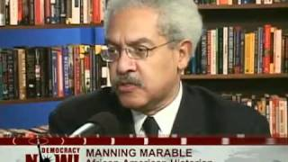 Manning Marable Interviewed on Democracy Now! About His Research on Malcolm X in 2005 and 2007