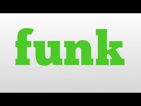 funk meaning and pronunciation
