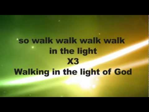 Walking in the Light of God worship video