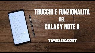 Trucchi e funzionalità del Samsung Galaxy Note 8