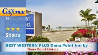 #best_western plus #dana_point_inn by the sea 3 stars #dana_point, california within us travel directory located 3.2 km from dana point harbor and across fro...