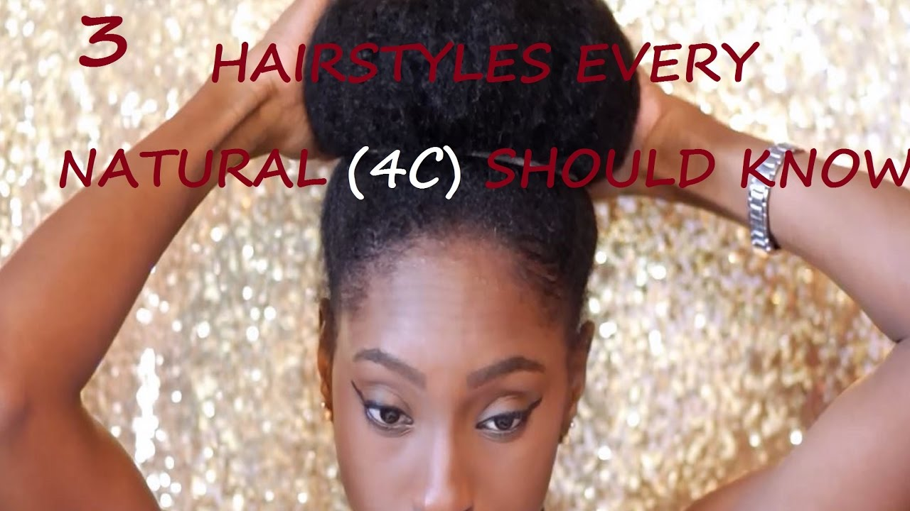 low manipulation hairstyles every natural (4c) should know - from transitioning to natural hair