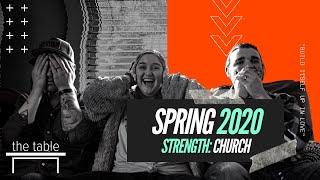 Strength: Church - Spring 2020 Week 14 (online service)