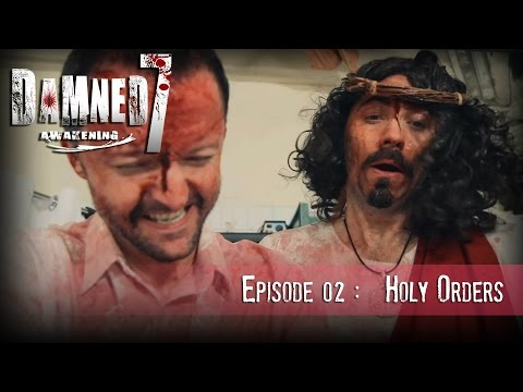 DAMNED7 :  EP02 : HOLY ORDERS