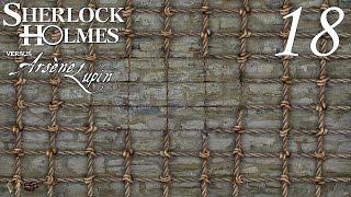 Let's Play Sherlock Holmes jagt Arsène Lupin #18 - Gutes Netz, gibt's beim Netzer… oder so (Deutsch)