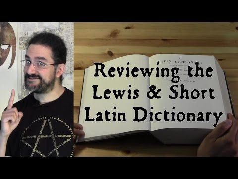Reviewing the Lewis & Short Latin Dictionary