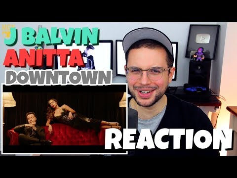 Anitta & J Balvin - Downtown | REACTION