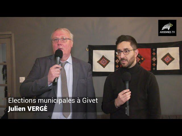 ÉLECTIONS MUNICIPALES 2020 À GIVET - Julien VERGÉ