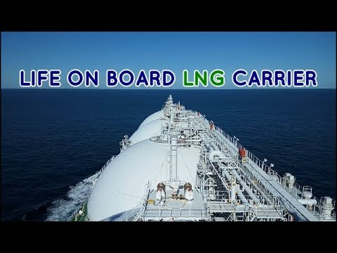 Life at Sea - On-board LNG Carrier Taitar No 4 - Carrier & Life in Merchant Navy