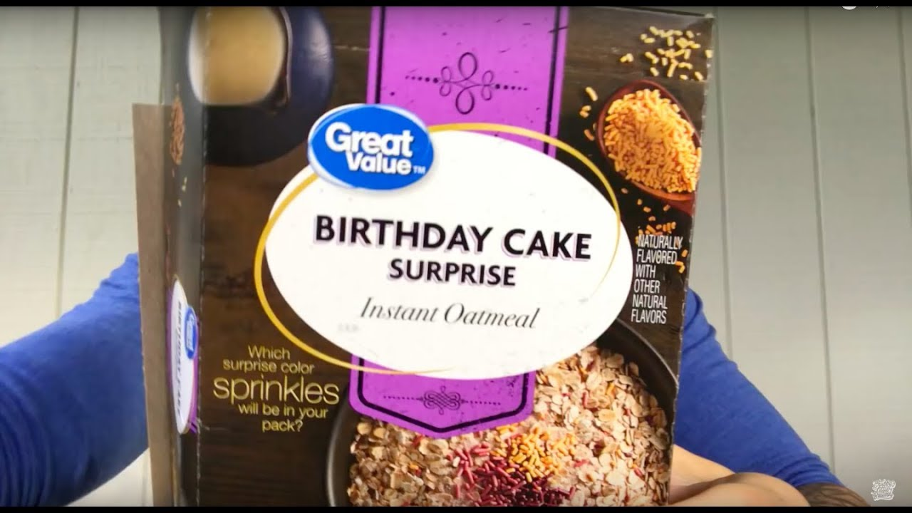 Fun Sized Review Great Values Birthday Cake Surprise Oatmeal