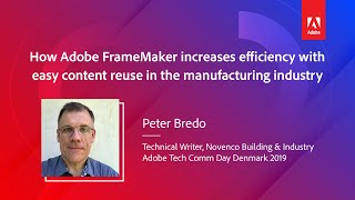 How Adobe FrameMaker increases efficiency with easy content reuse in the manufacturing industry