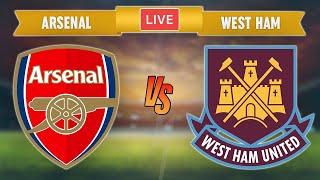 Arsenal vs West Ham Live Stream 🔴 Premier League West Ham vs Arsenal Live Streaming