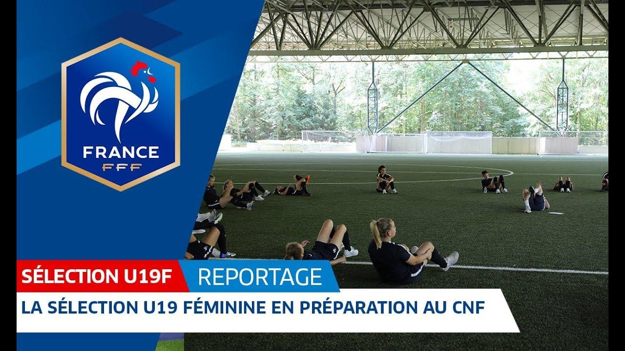 U19 féminine, Euro 2018 : gros plan sur la préparation des Bleuettes I FFF 2018