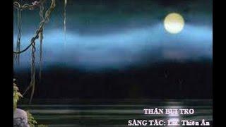 Thân Bụi Tro - Sáng Tác: Lm. Thiên Ân - Trình Bày: Tuyết Thanh