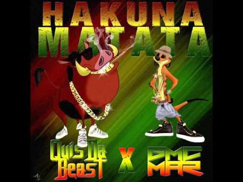 HAKUNA MATATA  Official Rap Song (Quis Da Beast) Ft. GMC MAR