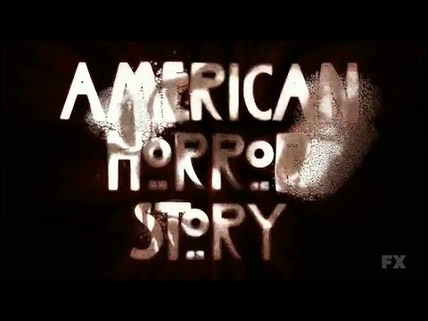 American Horror Story Full Opening Theme- All Five Seasons