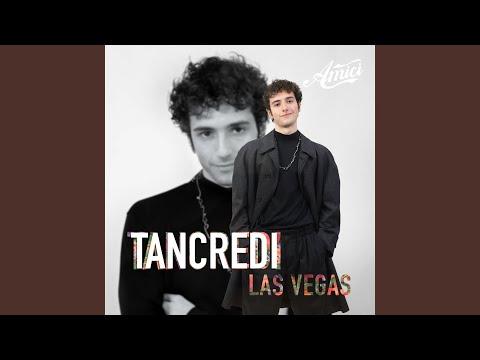 Las Vegas - Tancredi - Topic
