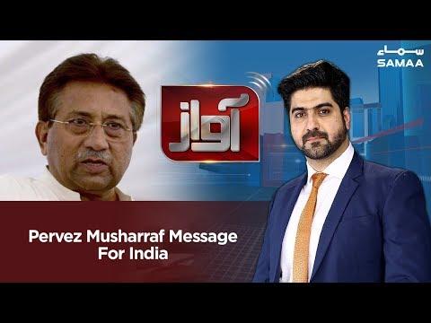Pervez Musharraf Message For India | Awaz | SAMAA TV | 26 February 2019