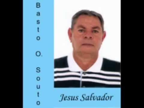 basto O. Souto Jesus Salvador