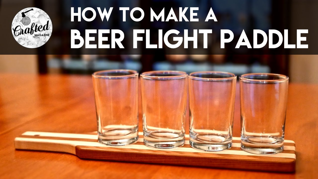 beer flight paddle how to crafted workshop youtube
