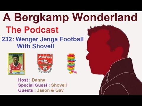 A Bergkamp Wonderland : 232 - Wenger Jenga Football With Shovell