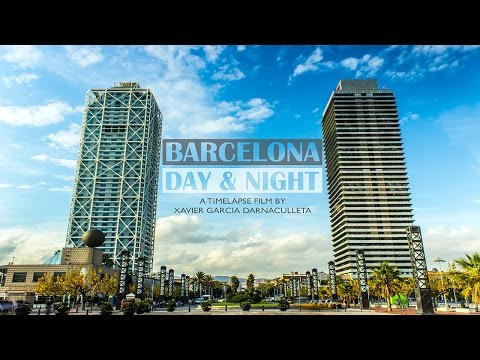 Barcelona Day & Night - 1080p HD Timelapse / Hyperlapse