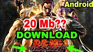 (20 mb?)how to download tekken 6 in android(with proof)