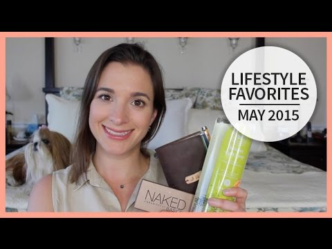 Lifestyle Favorites | May 2015