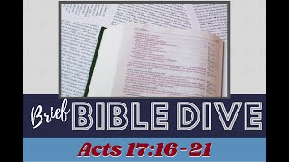 Brief Bible Dive: Idols: We Make Them and They Make Us - Acts 17:16-21