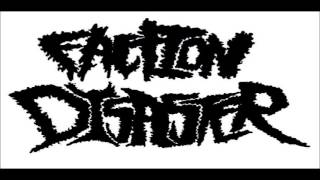 Faction Disaster - Condemned System (Terrorizer)