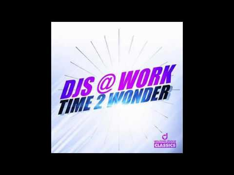Djs @ Work - Time to Wonder (Brooklyn Bounce Retro Mix)