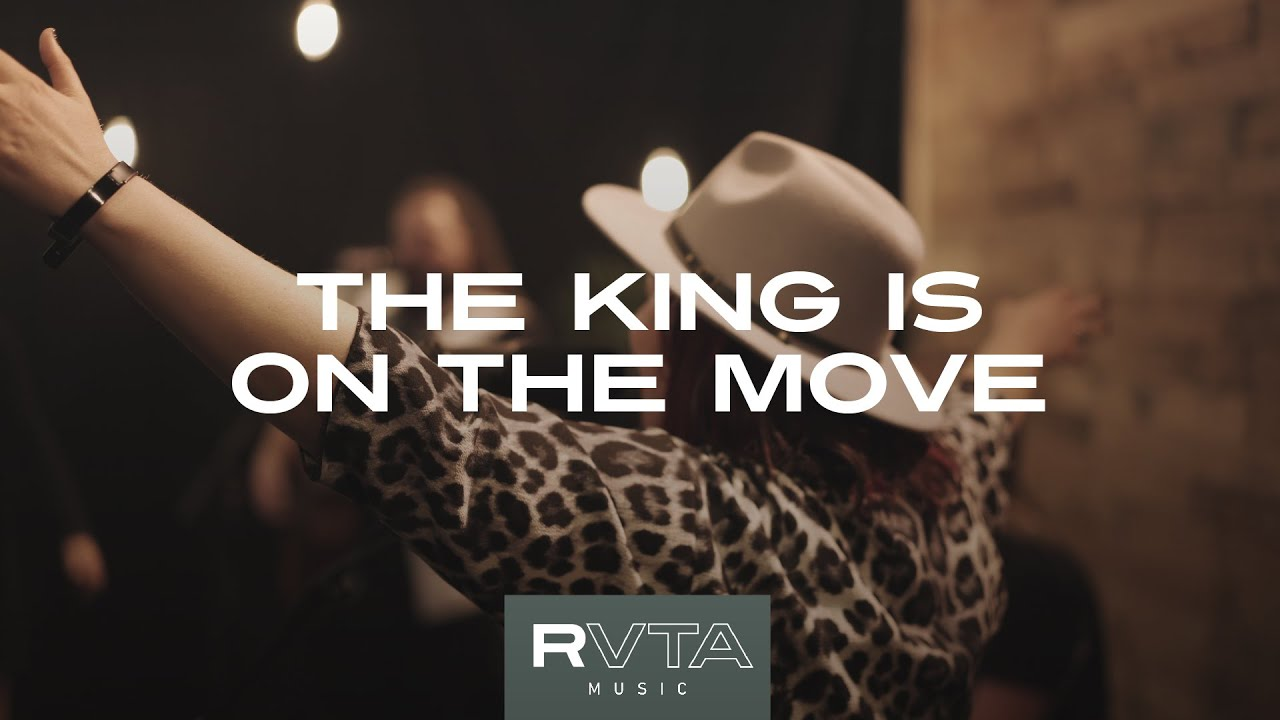 The King is on the Move | RVTA Music