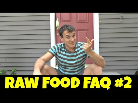 Andrew's Raw Food & Personal FAQ #2